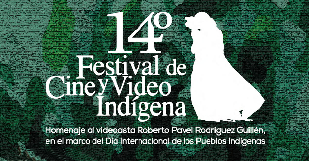 Festival Internacional de Cine y Video Indígena